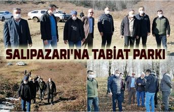 Salıpazarı'na Tabiat Parkı yapılıyor