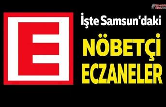 Samsun'da bugün Nöbetçi Eczane Listesi, Samsun Nöbetçi Eczaneleri