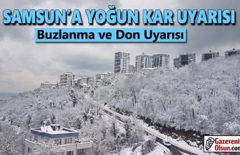 Samsun'da yoğun kar uyarısı , Samsun'a Buzlanma ve don uyarısı