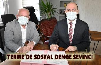 Terme'de Sosyal Denge Tazminatı Sözleşmesi imzalandı