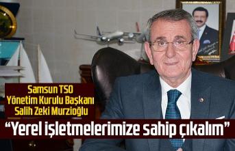 Başkan Murzioğlu: Destek devam etmeli - Samsun Haber