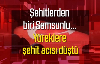 Samsun'a şehit acısı, Yüzbaşı Salih Sarıoğlu şehit düştü
