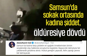 Samsun'da kadına şiddet, Adalet Bakanı Gül açıklama yaptı
