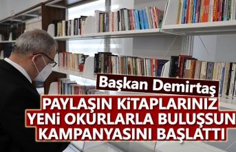 Başkan Demirtaş, Kütüphanemize yeni kitaplar kazandırmak istiyoruz