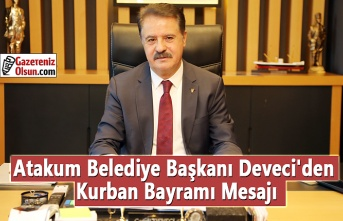 Atakum Belediye Başkanı Deveci'den Kurban Bayramı Mesajı