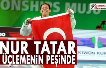 Nur Tatar, üçlemenin peşinde
