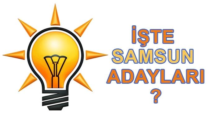 Ak Parti Samsun Milletvekili adayları belli oldu