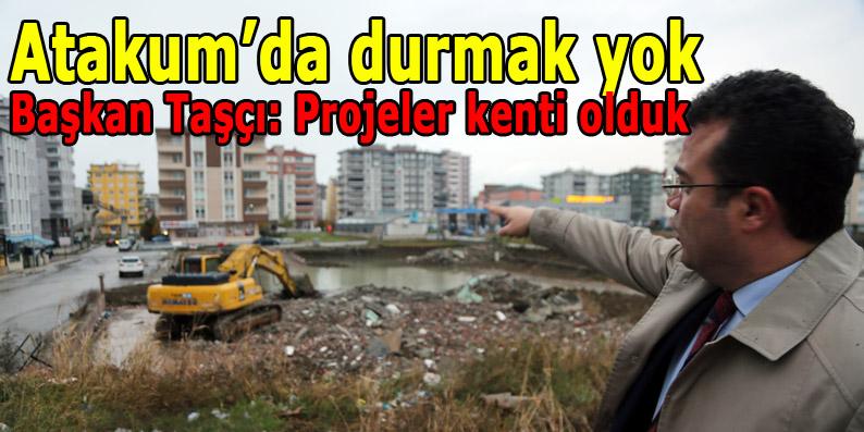 Atakum'da Projeler Konuşuyor!