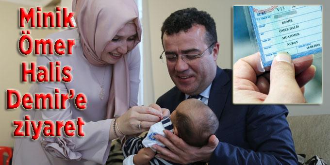 Atakumlu aile bebeğine Ömer Halis Demir adını verdi
