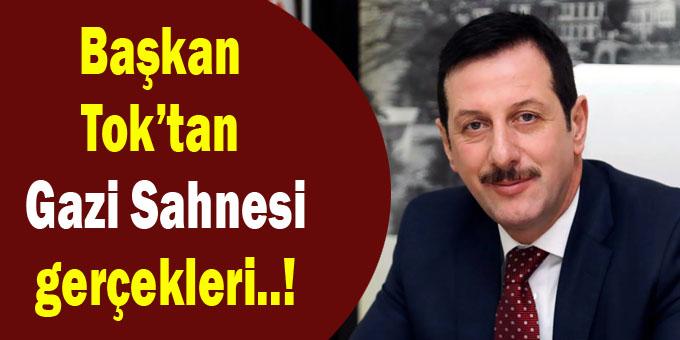 Başkan Erdoğan Tok'tan Gazi Sahnesi ile ilgili çarpıcı açıklamalar