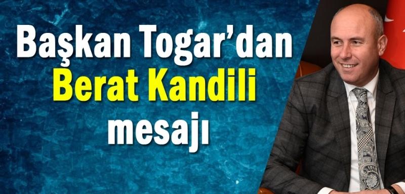Başkan Togar: Barış ve huzuru vesile olsun