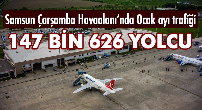 İşte Samsun Çarşamba Havalimanı'nın ocak ayı trafiği!