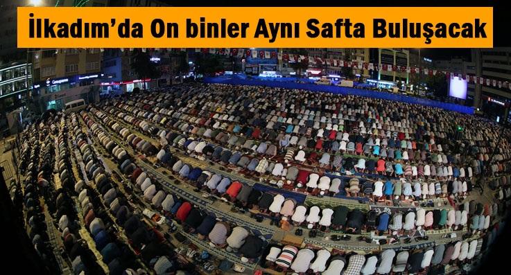 Kadir Gecesi Seccadenle Cumhuriyet Meydanı'na Gel