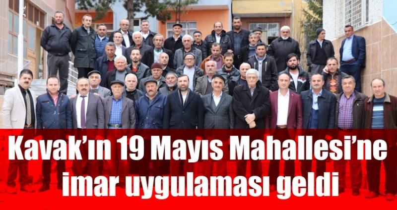 Kavak'ın 19 Mayıs Mahallesi'ne imar uygulaması geldi