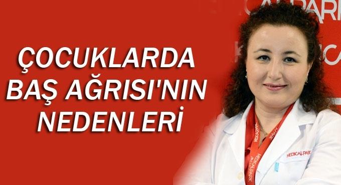 Medical Park Samsun Hastanesi'den çocuklarda baş ağrısı hakkında önemli bilgiler