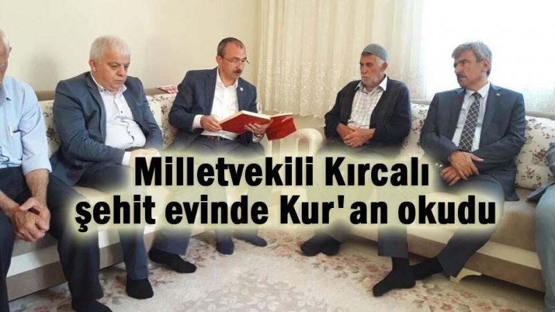 Milletvekili Kırcalı'dan şehit ailesine bayram ziyareti
