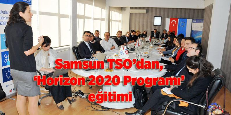 Samsun TSO'dan, 'Horizon 2020 Programı' eğitimi