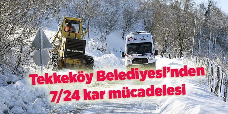 Tekkeköy Belediyesi'nden kar seferberliği