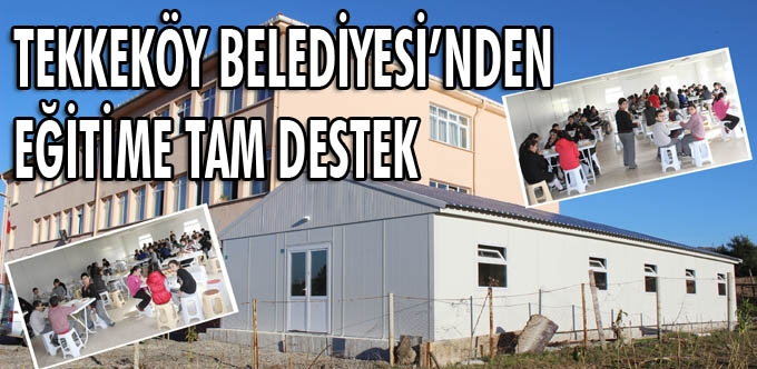 Tekkeköy Büyüklü İlk ve orta Okulu'na yemekhane yapıldı