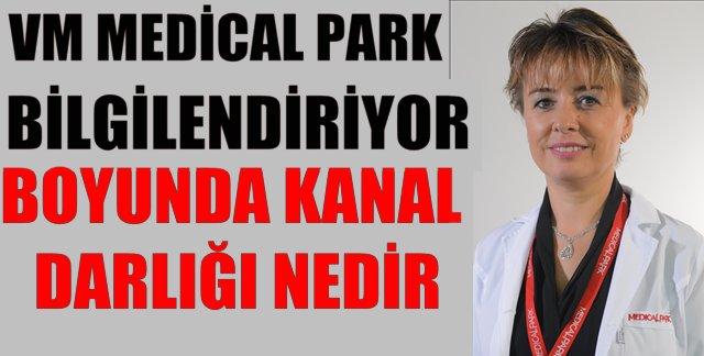 VM Medical Park Hastanesin'den Servikal Dar Kanal Tedavisi