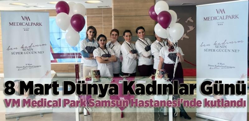 VM Medical Park Samsun Hastanesi'nde Kadınlar Günü kutlama programı