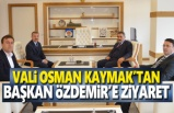 Vali Kaymak, Başkan Özdemir'i Ziyaret Etti