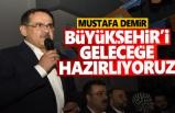 Başkan Demir, Büyükşehir'i Geleceğe Hazırlıyoruz