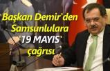 Başkan Mustafa Demir'den Samsunlulara çağrı