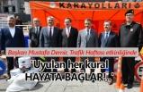 Karayolları Trafik Haftası Cumhuriyet Meydanı'nda kutlandı