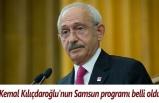Kemal Kılıçdaroğlu'nun Samsun programı belli oldu