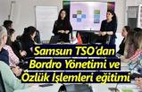 Samsun TSO'dan Bordro Yönetimi ve Özlük İşlemleri eğitimi