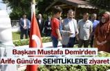 Başkan Mustafa Demir: Emanetlerini korumak boynumuzun borcu