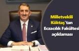 Milletvekili Köktaş'tan Eczacılık Fakültesi açıklaması