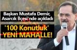 Başkan Demir açıkladı; Asarcık'a yeni bir mahalle kuruluyor!