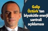 Galip Öztürk'ten biyokütle enerji santrali açıklaması - Samsun Haber