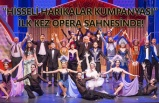 'Hisseli Harikalar Kumpanyası' ilk kez opera sahnesinde
