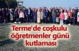 Terme'de coşkulu  öğretmenler günü kutlaması