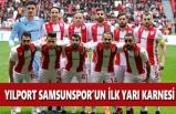 Yılport Samsunspor'un İlk Yarı Karnesi