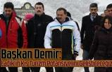 Başkan Demir: Ladik'in Kış Turizm Potansiyelini Geliştireceğiz