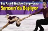 Türkiye Artistik Buz Pateni Büyükler Şampiyonası Samsun'da Başlıyor