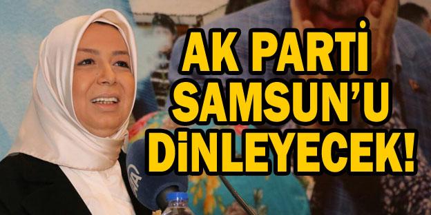 AK Parti Gönül Adımları Samsun'u dinleyecek