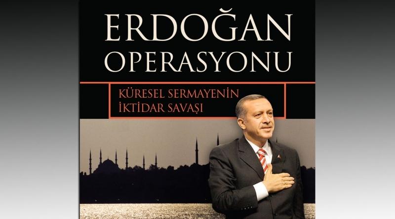 Erdoğan operasyonu henüz bitmedi! O kitapta yazılanlar doğru çıkmaya devam ediyor...