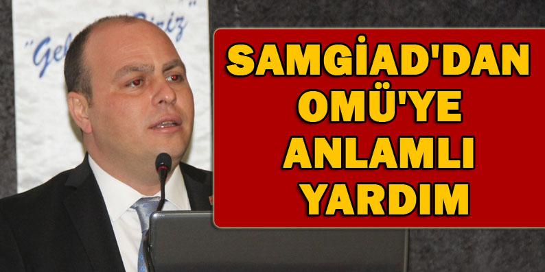 SAMGİAD OMÜ'de 23 Hasta Odası Tefrişatı Yapacak