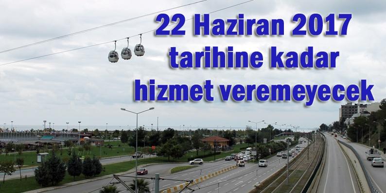 Samsun'da teleferik bakıma giriyor