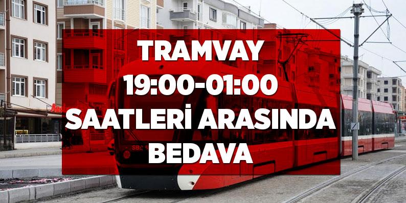 Tramvay 19:00-01:00 saatleri arasında bedava