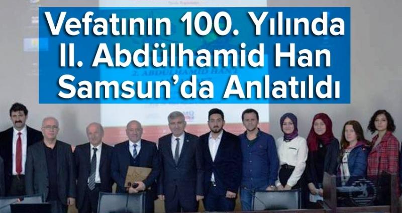 Vefatının 100. Yılında II. Abdülhamid Han'ı Anlamak