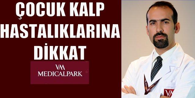 VM Medical Park Çocuk Kalp Hastalıkları Hakkında Bilgiler Verdi