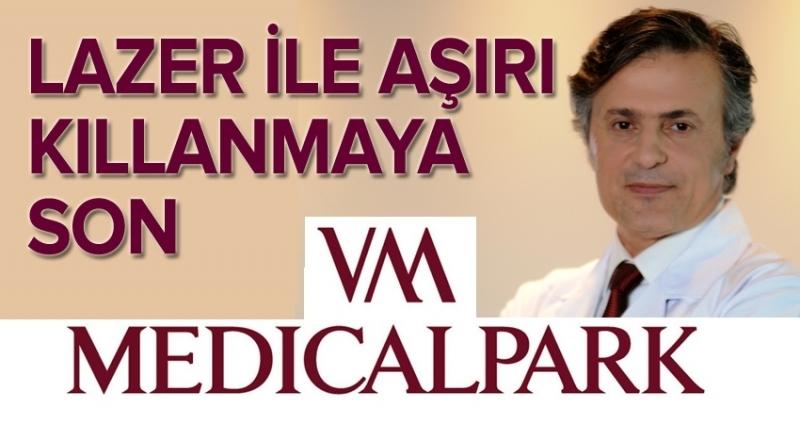 VM Medical Park Samsun Hastanesi'nde aşırı kıllanmaya son