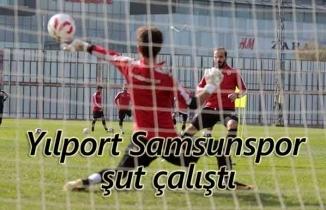 Yılport Samsunspor şut çalıştı
