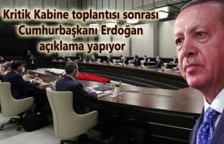 Kabine toplantısı sonrası Cumhurbaşkanı Erdoğan açıklama yapıyor - Canlı Yayın